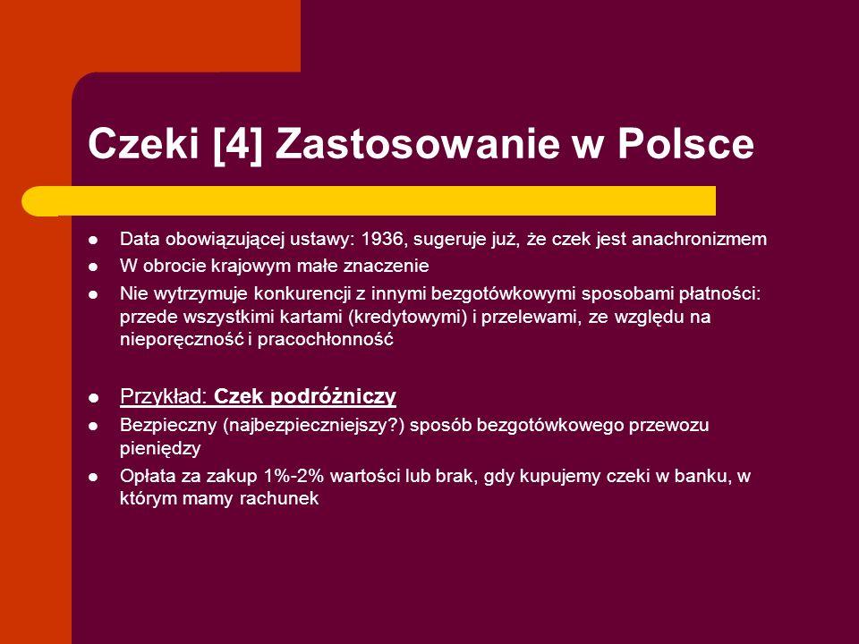 Czeki [4] Zastosowanie w Polsce